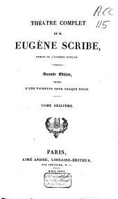 Théàtre complet de M. Eugène Scribe: Volume16