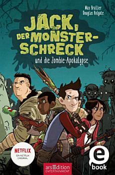 Jack  der Monsterschreck  und die Zombie Apokalypse PDF