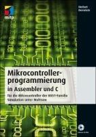 Mikrocontrollerprogrammierung in Assembler und C PDF