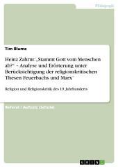 """Heinz Zahrnt: """"Stammt Gott vom Menschen ab?"""" – Analyse und Erörterung unter Berücksichtigung der religionskritischen Thesen Feuerbachs und Marx': Religion und Religionskritik des 19. Jahrhunderts"""