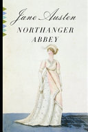 Northanger Abbey By Jane Austen (The Annotated Version)