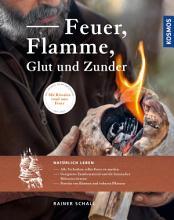Feuer  Flamme  Glut und Zunder PDF