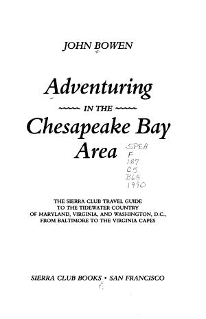 Adventuring in the Chesapeake Bay Area
