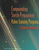 Compounding Sterile Preparations Video Training
