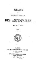 Bulletin de la Société Nationale des Antiquaires de France: 1874