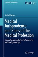Medical Jurisprudence and Rules of the Medical Profession PDF