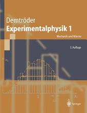 Experimentalphysik: Mechanik und Wärme, Ausgabe 3