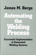 Automating the Welding Process PDF