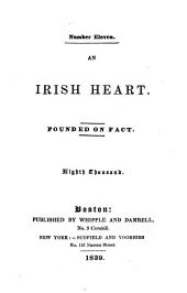 An Irish heart. Well enough for the vulgar