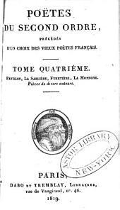 Poëtes du second ordre: précédés d'un choix des vieux poëtes Français, Volume4