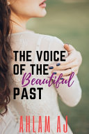 The Voice of the Beautiful Past
