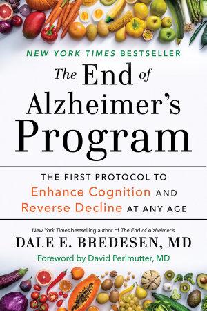 The End of Alzheimer s Program