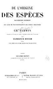 De l'origine des espèces par sélection naturelle ou des lois de transformation des êtres organisés