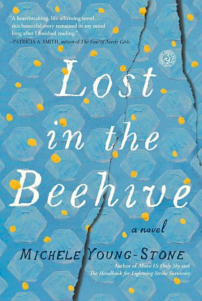 Download Lost in the Beehive Book