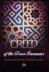 The Creed of the Four Imaams: Abu Haneefah - Imam Malik - Imam ash-Shaafi'ee - Imam Ahmad