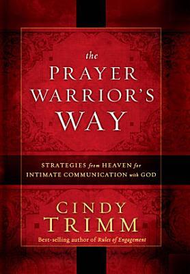 The Prayer Warrior s Way