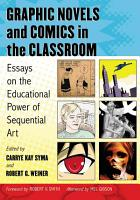 Graphic Novels and Comics in the Classroom PDF