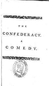 The confederacy. The mistake. The country house. A journey to London. The provok'd husband