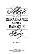 Download Music in Late Renaissance   Early Baroque Italy Book