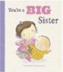 You're a Big Sister