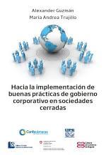 Hacia la implementaci  n de buenas pr  cticas de Gobierno Corporativo en Sociedades Cerradas PDF