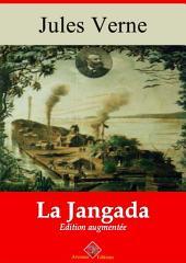 La Jangada: 800 lieues sur l'Amazone - Entièrement illustré - Arvensa éditions