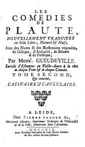 Les Comédies: Qui contient L'Asinaire et L'Aululaire, Volume2