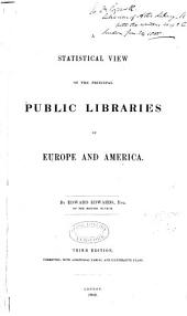 A Statistical Review of the Principal Public Libraries of Europe & America