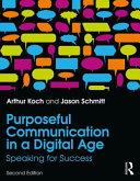 Purposeful Communication in a Digital Age