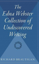 The Edna Webster Collection of Undiscovered Writing