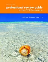 Professional Review Guide for the CCS Examinations, 2015 Edition