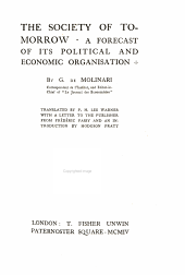 The Society of Tomorrow: A Forecast of Its Political and Economic Organisation