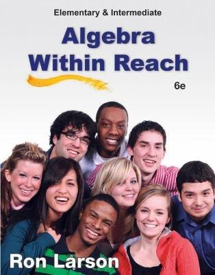 Elementary and Intermediate Algebra  Algebra Within Reach PDF