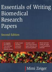 Essentials of Writing Biomedical Research Papers. Second Edition: Edition 2