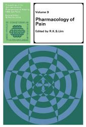 Pharmacology of Pain: Proceedings of the First International Pharmacological Meeting, Stockholm, 22-25 August, 1961