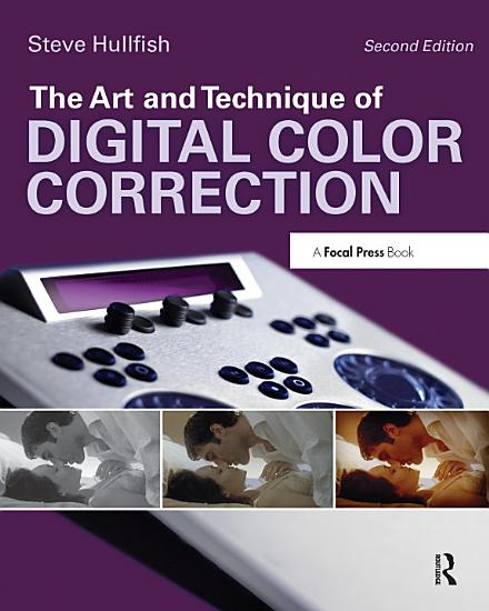 The Art and Technique of Digital Color Correction PDF