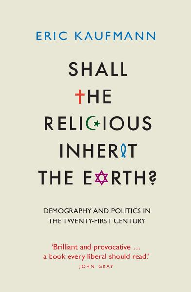 Download Shall the Religious Inherit the Earth  Book