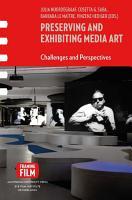Preserving and exhibiting media art PDF