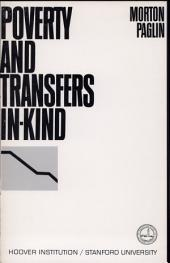 Poverty and Transfers In-kind: A Re-evaluation of Poverty in the United States