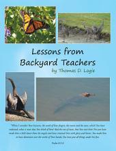 Lessons from Backyard Teachers