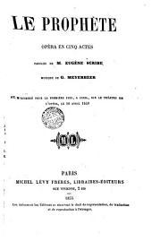 Le Prophète: opéra en cinq actes