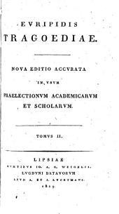 Euripidis Tragoediae: Τόμος 2