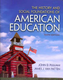 The History and Social Foundations of American Education Book
