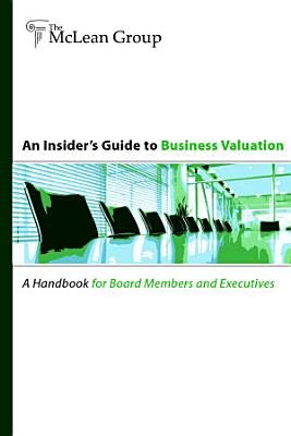 An Insider s Guide to Business Valuation
