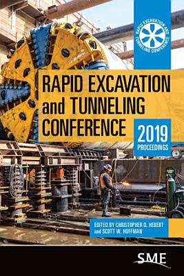 Rapid Excavation and Tunneling Conference  2019 Proceedings PDF