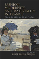 Fashion  Modernity  and Materiality in France PDF