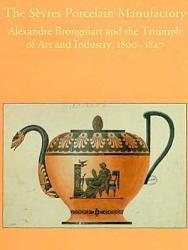The Sèvres Porcelain Manufactory
