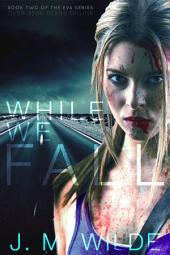 While We Fall: (The Eva Series Book 2)