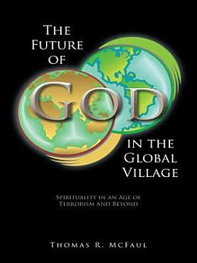 The Future of God in the Global Village PDF
