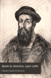 Spain in America, 1450-1580: Volume 3